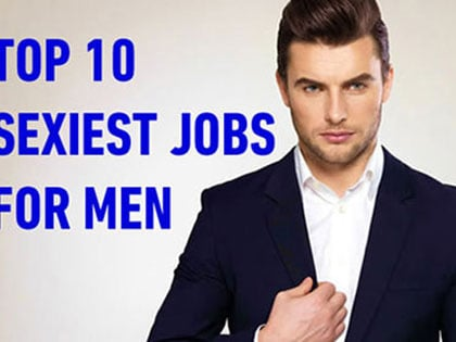10 Handsome Male Jobs That Are Most Attractive To Women